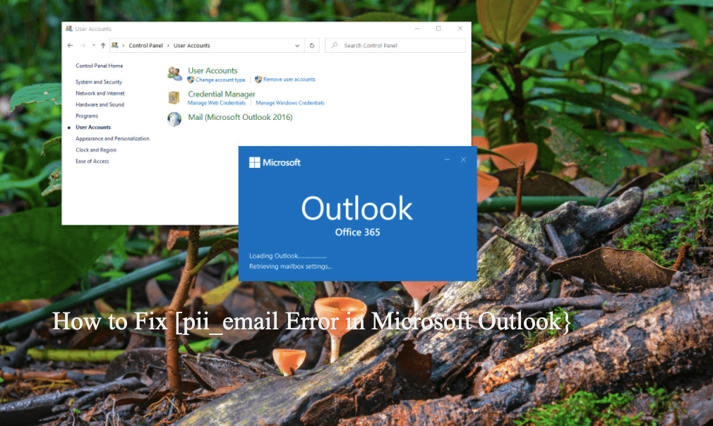 How to Fix [pii_email_cbd448bbd34c985e423c] Error in Microsoft Outlook